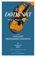 En Dødsnat + novellen Ved Lars Skrædders Sygeseng (Sandalserien, nr. 4)