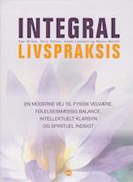 Integral livspraksis af Ken Wilber, Terry Patten, Adam Leonrad
