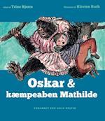 Oskar & kæmpeaben Mathilde