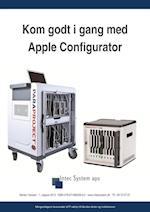 Kom godt i gang med Apple Configurator