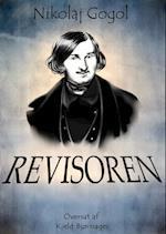 Nikolaj Gogol: REVISOREN. Oversat og kommenteret af Kjeld Bjørnager