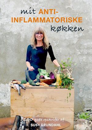 Mit Antiinflammatoriske Køkken-Susy Grundahl-E-bog
