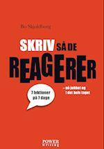 Skriv så de reagerer af Bo Skjoldborg