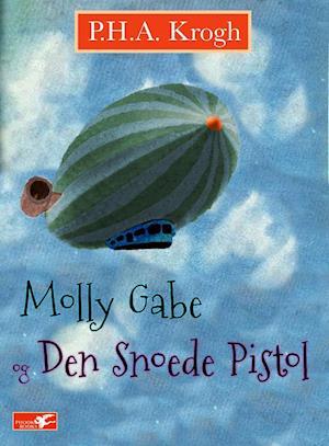 Molly Gabe og Den Snoede Pistol