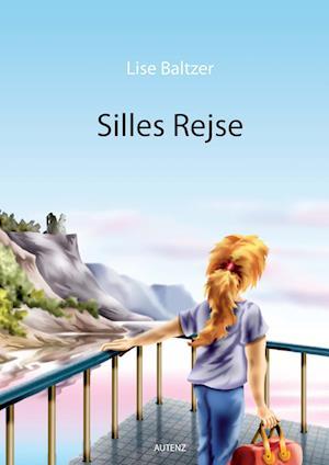Silles Rejse af Lise Baltzer
