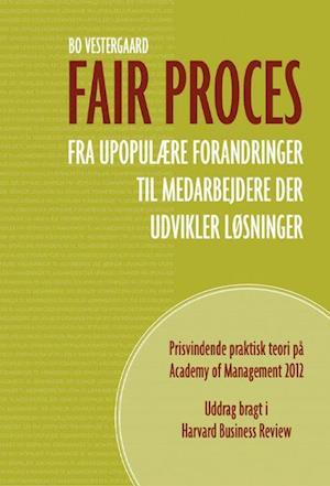 Bog, hardback Fair proces af Bo Vestergaard