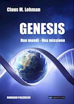 Genesis: Due mondi. Una missione