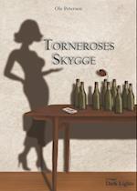 Torneroses Skygge