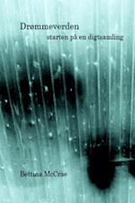 Drømmeverden - starten på en digtsamling