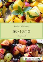 80/10/10 - Rawfood