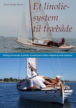 Et linoliesystem til træbåde af Simon Bordal Hansen