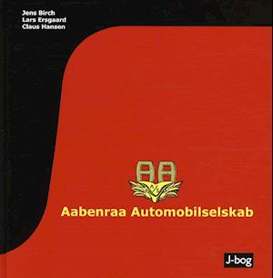 Bog, indbundet Aabenraa Automobilselskab af Claus Hansen, Jens Birch, Lars Ersgaard