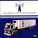 Egon Sørensen - et fyrtårn blandt vognmænd