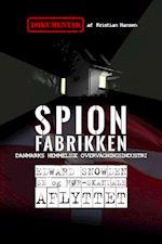 Spionfabrikken - Danmarks hemmelige overvågningsindustri