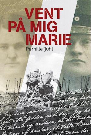 Vent på mig Marie af Pernille Juhl