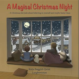 A Magical Christmas Night af Katja Bøggild-Qwist