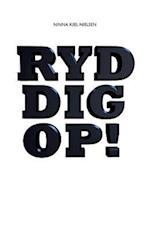 Ryd Dig Op af Ninna Kiel Nielsen