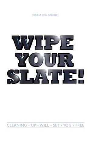 Wipe Your Slate