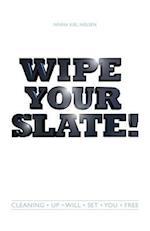 Wipe Your Slate af Ninna Kiel Nielsen