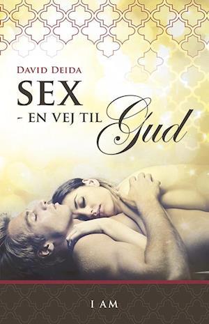 Bog indbundet Sex - en vej til Gud af David Deida