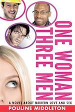One Woman Three Men