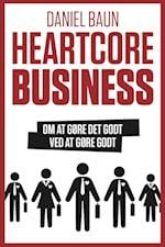 Heartcore business af Daniel Baun