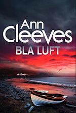 Blå luft (Shetland serien, nr. 6)