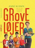 Grove Løjer - Tid til en sundere familie af Anne W. Ravn