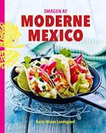 Smagen af moderne Mexico