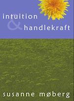 Intuition & Handlekraft