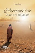 Ørkenvandring & andre noveller
