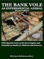 The Bank Vole as Experimental Animal, Second Edition