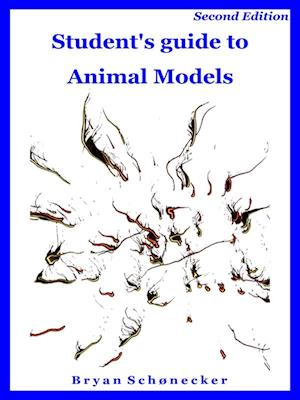 Student's guide to Animal Models, Second Edition