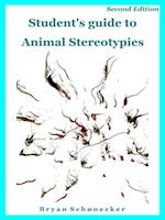 Student's guide to Animal Stereotypies, Second Edition af Bryan Schønecker