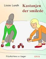 Kastanjen der smilede (Molly og Mikkel, nr. 6)
