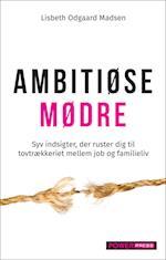AMBITIØSE MØDRE