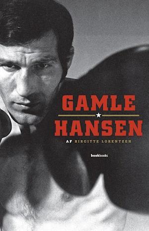 Bog hardback Gamle Hansen af Birgitte Lorentzen