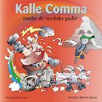 Kalle Comma møder de nordiske guder af Morten Baron
