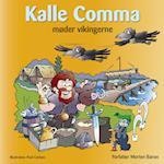Kalle Comma møder vikingerne af Morten Baron
