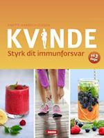 Kvinde - styrk dit immunforsvar af Anette Harbech Olesen