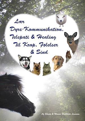 Bog, hæftet Lær dyre-kommunikation, telepati & healing til krop, følelser & sind af Winnie Stubkjær Laursen, Shinto