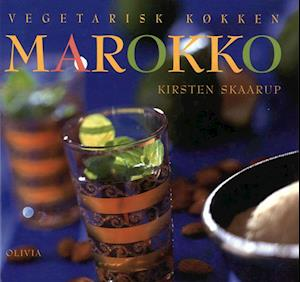 Vegetarisk køkken. Marokko af Kirsten Skaarup