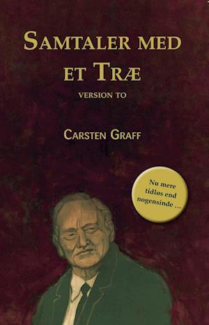 Samtaler med et træ - Version to af Carsten Graff