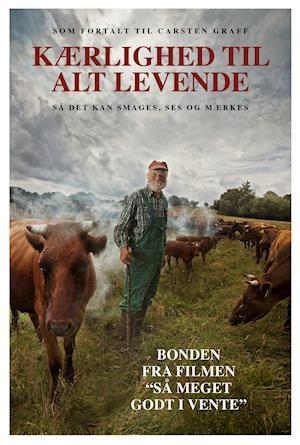 Bog, hæftet Kærlighed til alt levende af Carsten Graff, Niels Stokholm