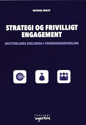 Strategi og frivilligt engagement