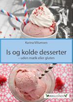 Is og kolde desserter - uden mælk eller gluten
