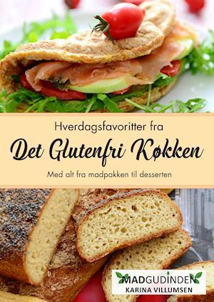 Bog, hæftet Glutenfri og mælkefri hverdagsfavoritter af Karina Villumsen