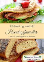 Hverdagsfavoritter - glutenfri og mælkefri