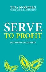 Serve to Profit