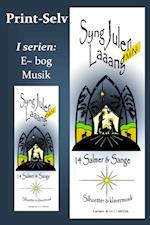 Syng Julen Lang MiNi - PRINT-SELV af Niels Larsen